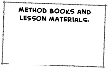 Method Books and Lesson Materials: